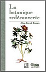 Botanique red�couverte, Aline Reynal